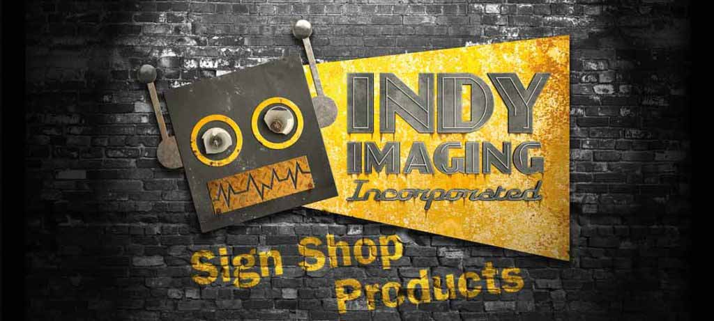 Indy Imaging Incorporated Sign Shop Products