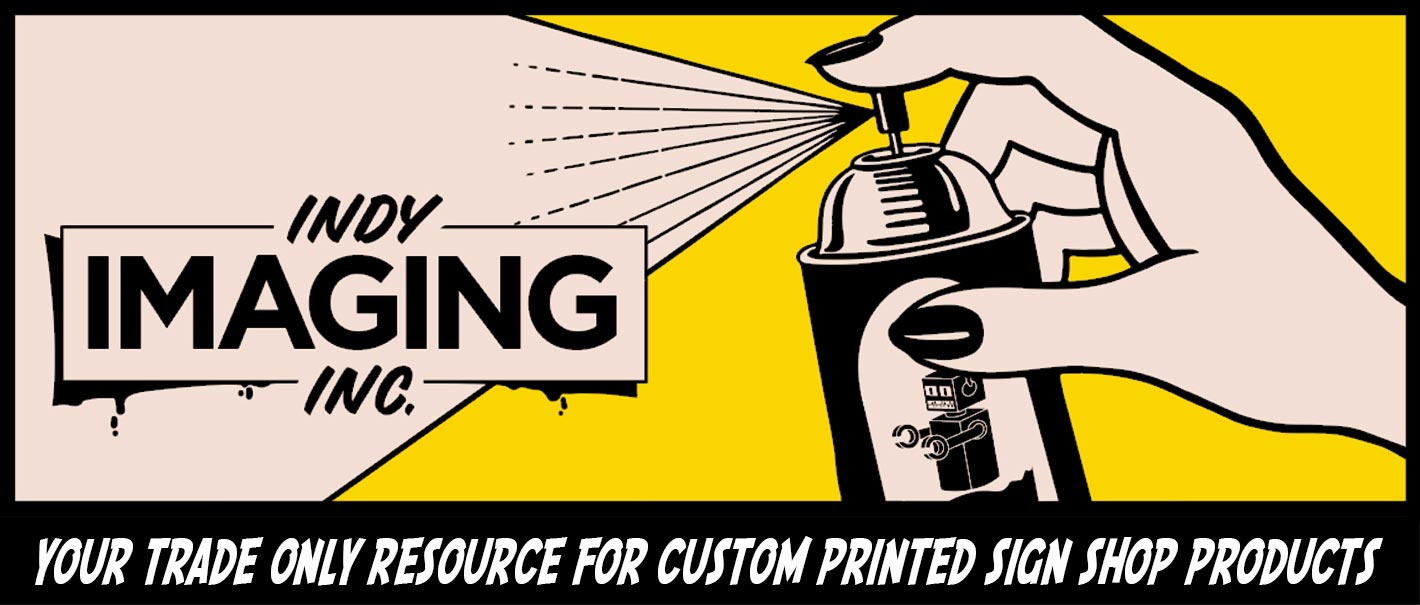 Your Trade Only Resource For Custom Printed Sign Shop Products